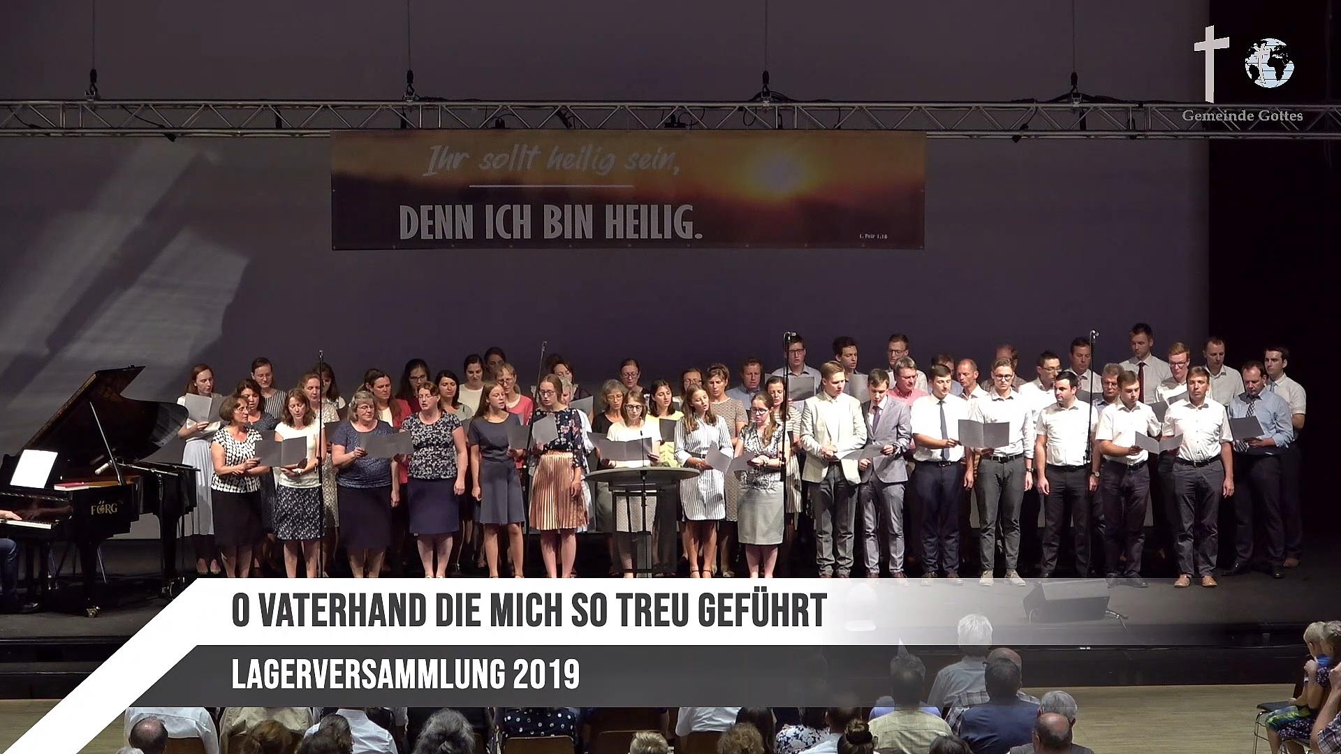 Chor – O Vaterhand, Die Mich So Treu Geführt