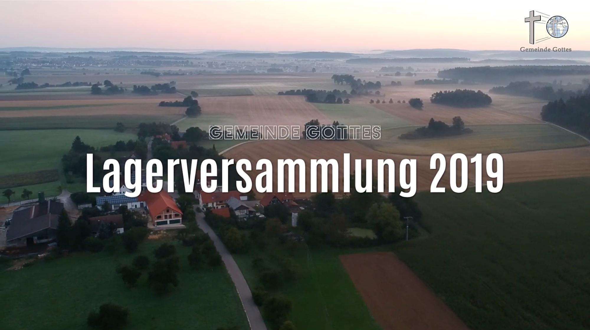 Video Rückblick Lagerversammlung 2019